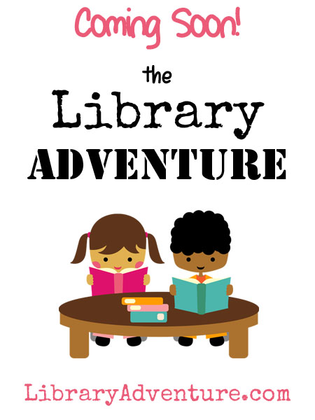 Coming soon! The Library Adventure @ libraryadventure.com