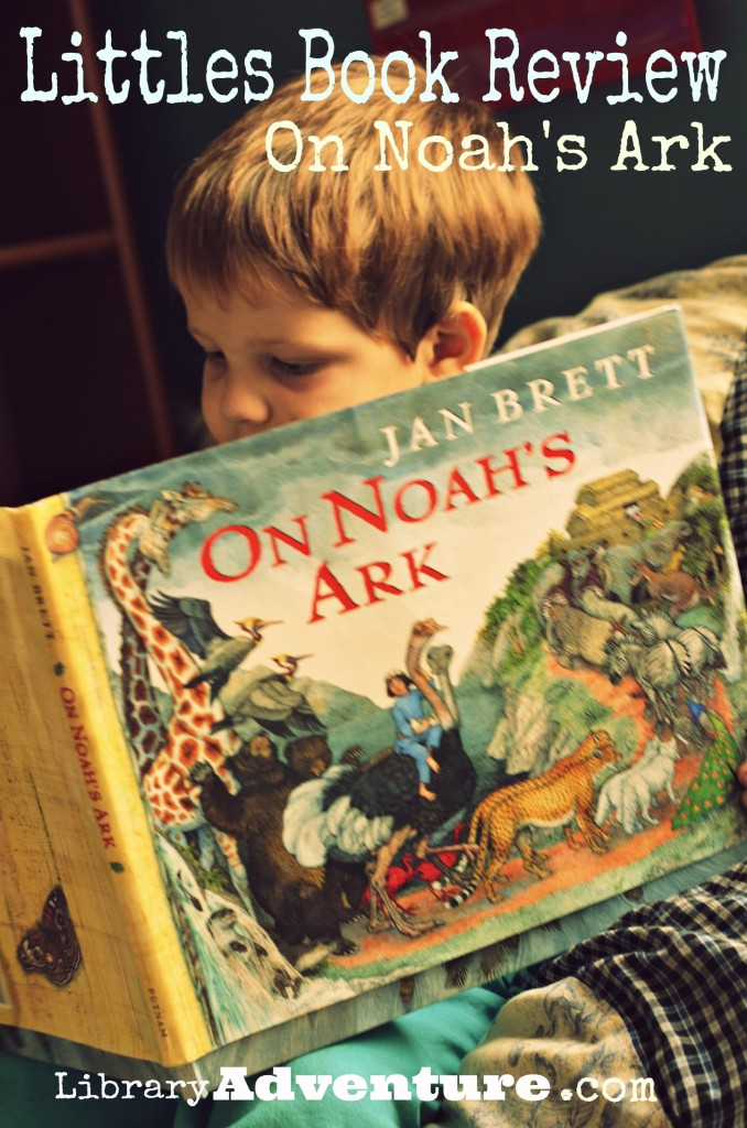 The Library Adventure- Littles Book Review-On Noah's Ark