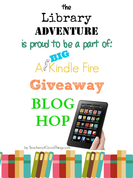 Giveaway of three Kindle Fires at The Library Adventure!
