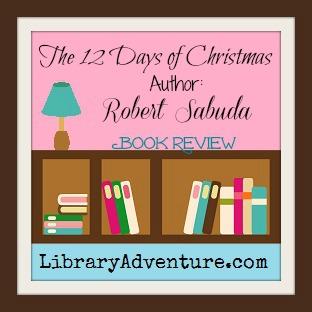 12 Days of Christmas by Robert Sabuda