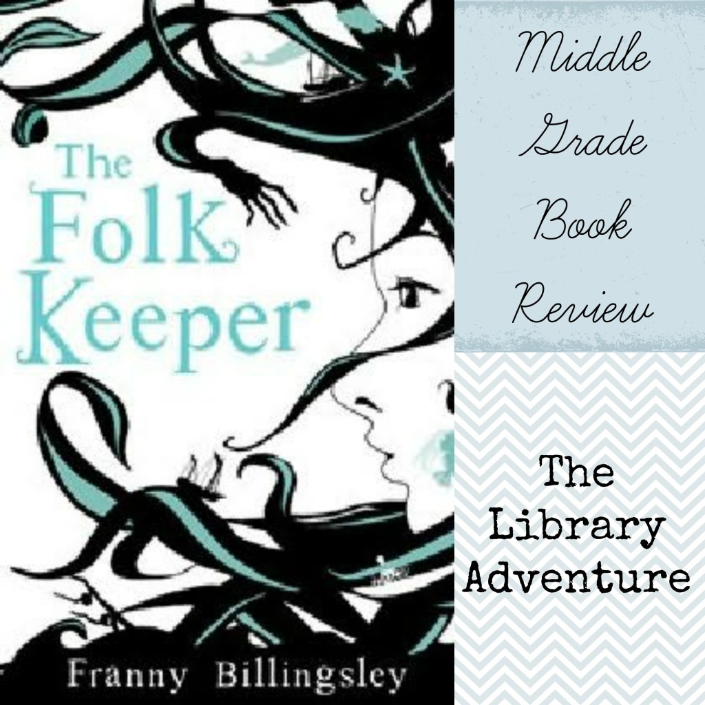 The Folk Keeper: A Middle Grade Book Review