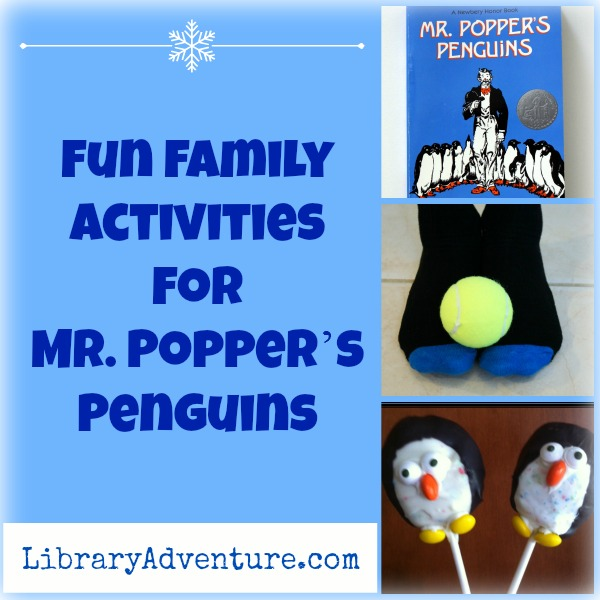 Fun Family Activities for Mr. Popper's Penguins