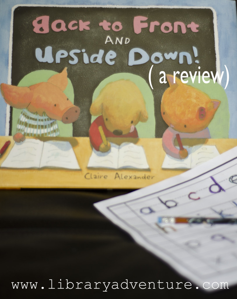 Back to Front and Upside Down! by Claire Alexander (a Review)