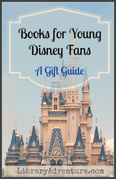 Books for Young Disney Fans (a Gift Guide)