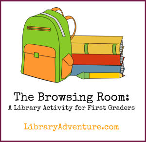 The Browsing Room: A Library Activity for First Graders at LibraryAdventure.com