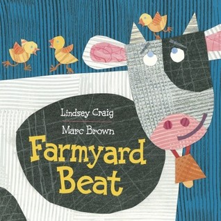 Farmyard Beat by Lindsey Craig, Illustrated by Marc Brown