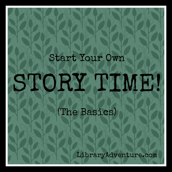 Can't Find a Story Time?  START ONE!