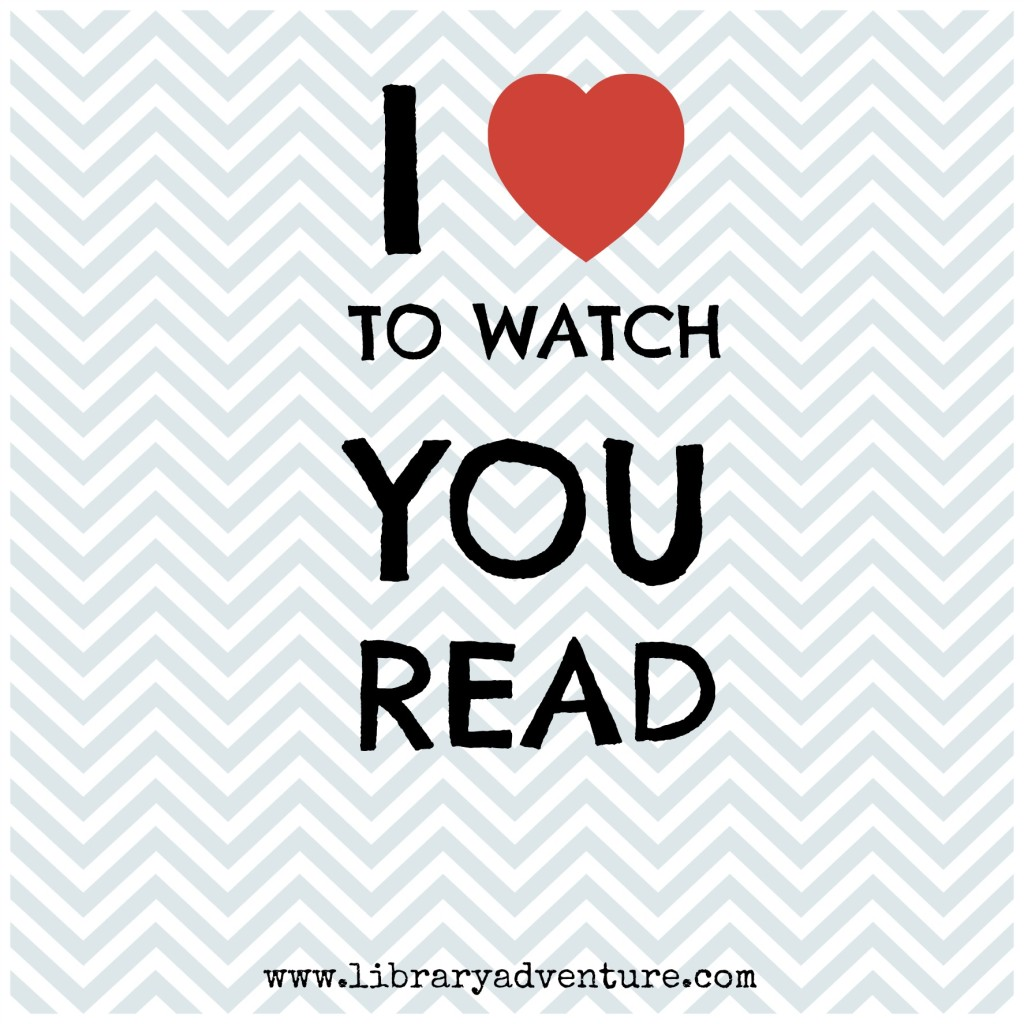 I love to watch you read - an encouraging post from Anne at LibraryAdventure.com