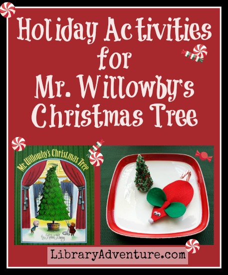 Holiday Activities for Mr. Willowby's Christmas Tree