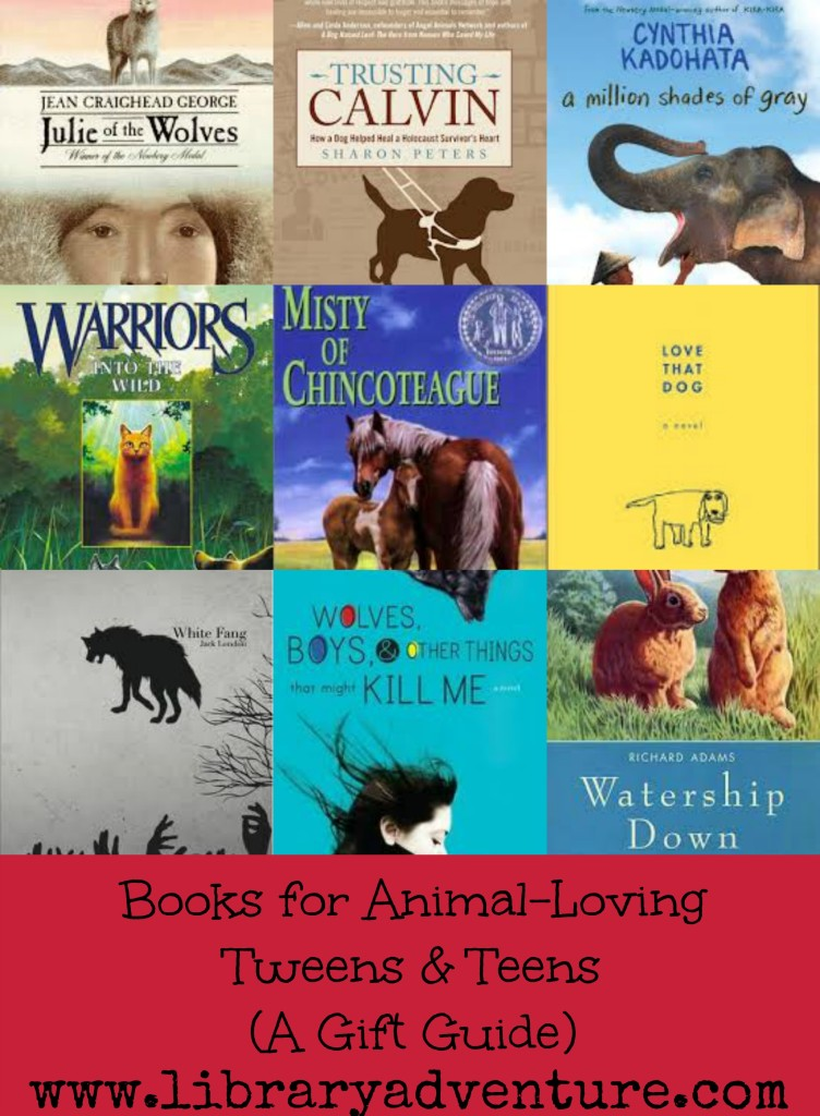 Books for Animal-Loving Tweens & Teens: A Gift Guide from The Library Adventure