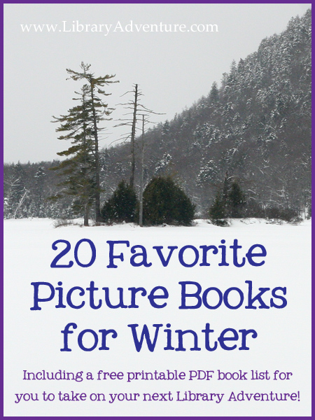 20 Favorite Picture Books for Winter {With Printable Book List}