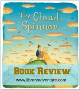 The Cloud Spinner by Michael Catchpool (a Review) on LibraryAdventure.com