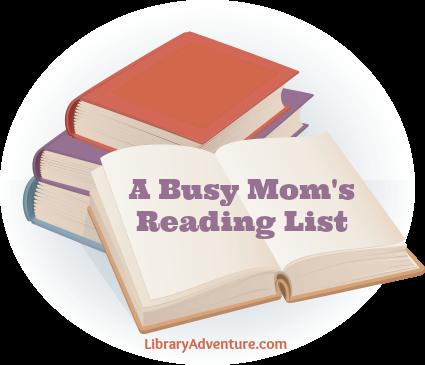 A Busy Mom's Reading List