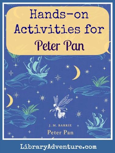 Hands-on Activities for Peter Pan