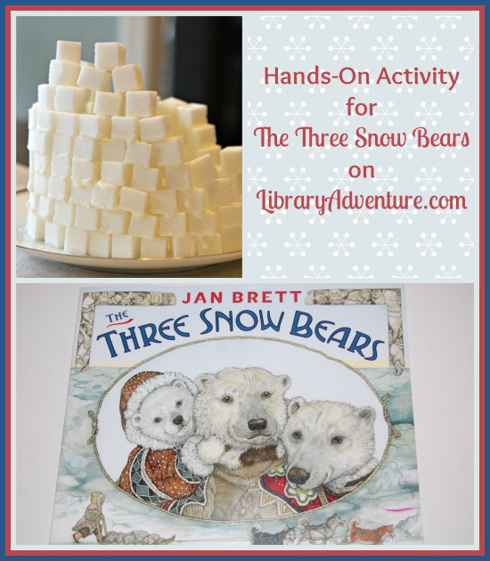 Hands-On Activity for The Three Snow Bears by Jan Brett