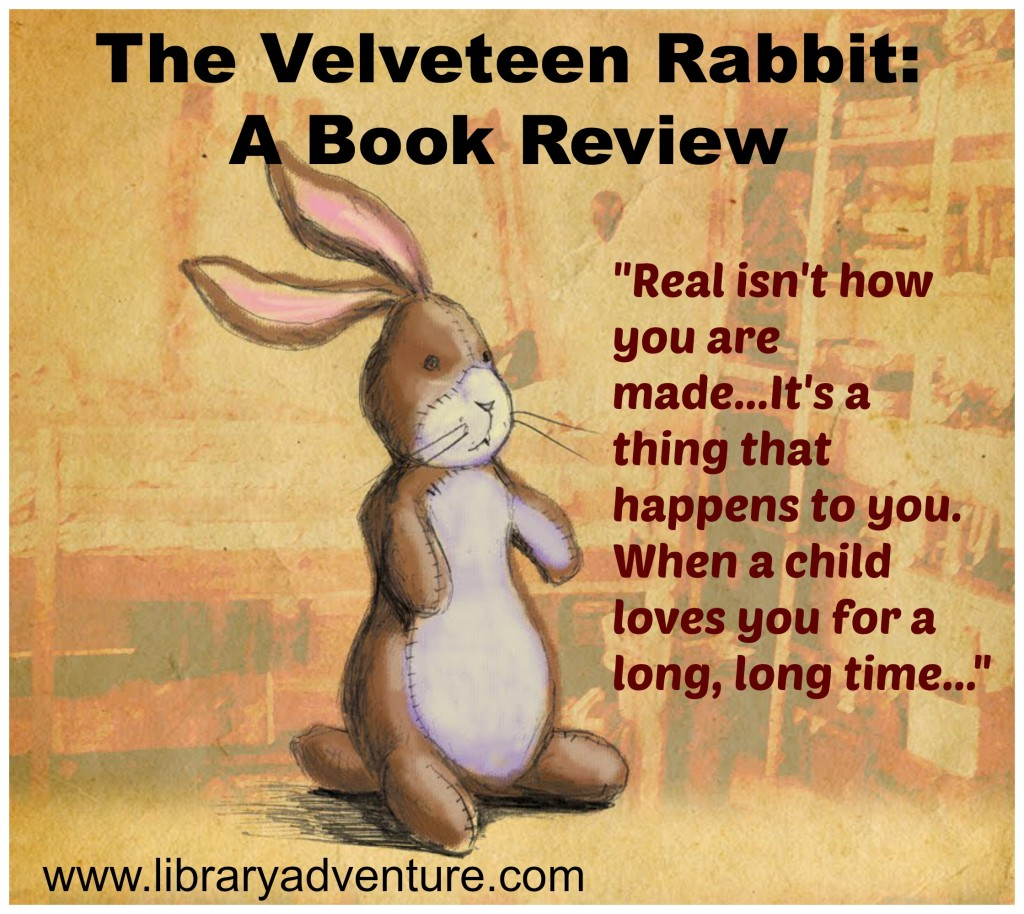 The Velveteen Rabbit (a Review)