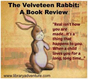 The Velveteen Rabbit (a Review) on LibraryAdventure.com