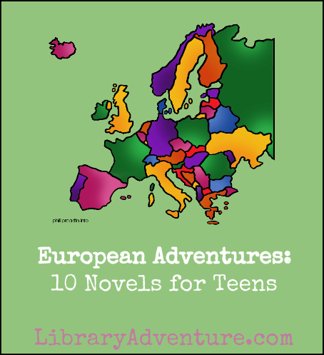 European Adventures: 10 Novels for Teens on LibraryAdventure.com