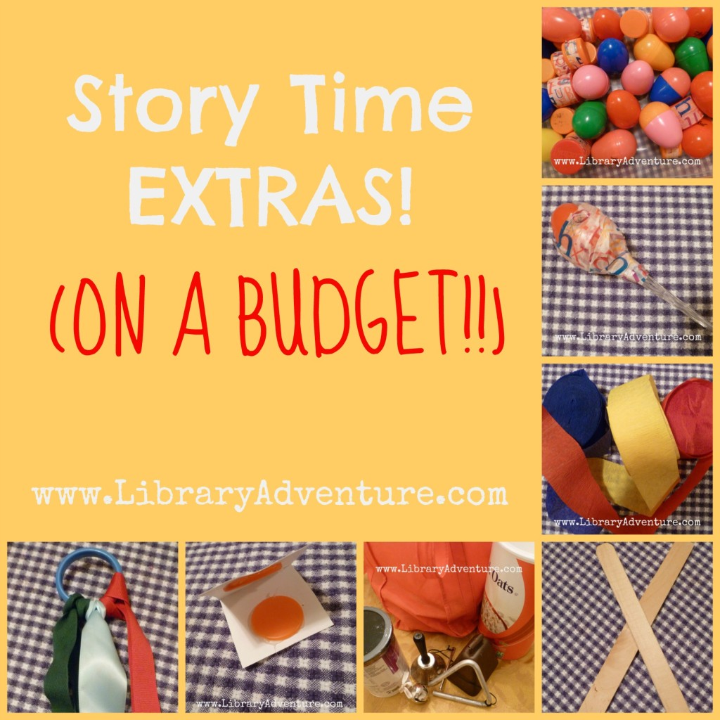 Story Time Extras (On a Budget!) from LibraryAdventure.com