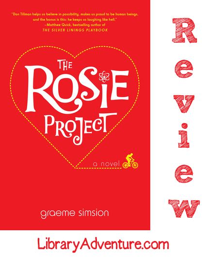 The Rosie Project (a Review) on LibraryAdventure.com