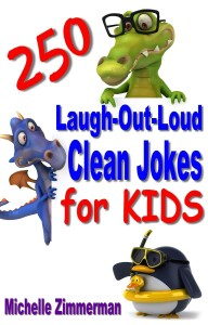250 Laugh Out Loud Clean Jokes for Kids