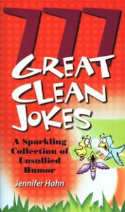 777 Great Clean Jokes by Jennifer Hahn
