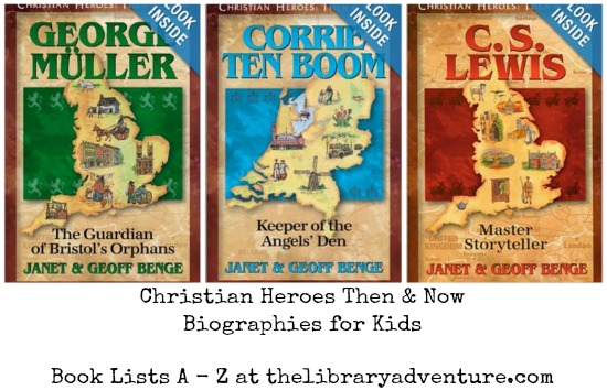 Christian Heroes: #Biographies for Kids - Book Lists A - Z | libraryadventure.com