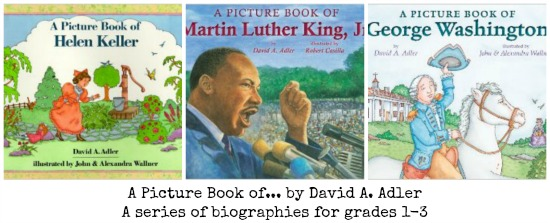 """David A. Adler """"A Picture Book of…"""" Biographies for Kids 