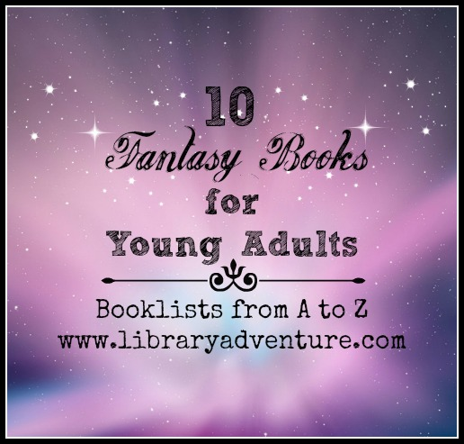 10 Fantasy Books for Young Adults