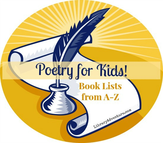 Poetry for Kids - Book Lists from A to Z | library adventure.com