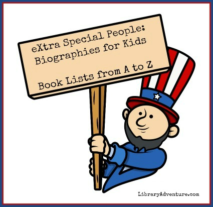 eXtra Special People: #Biographies for Kids | LibraryAdventure.com
