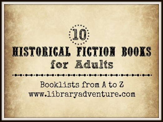 10 Historical Fiction Books for Adults