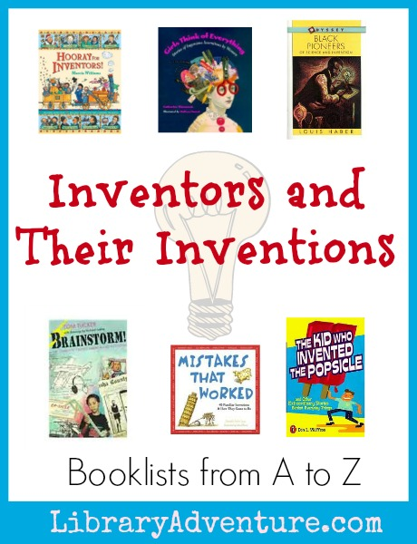 Books About Inventors and Their Inventions from LibraryAdventure.com