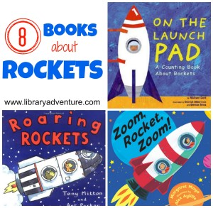 8 Books About Rockets from LibraryAdventure.com