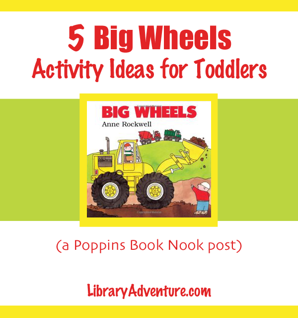 5 Big Wheels by Anne Rockwell Activity Ideas from LibraryAdventure.com