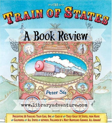 Train of States - a review of the book for elementary age students at LibraryAdventure.com