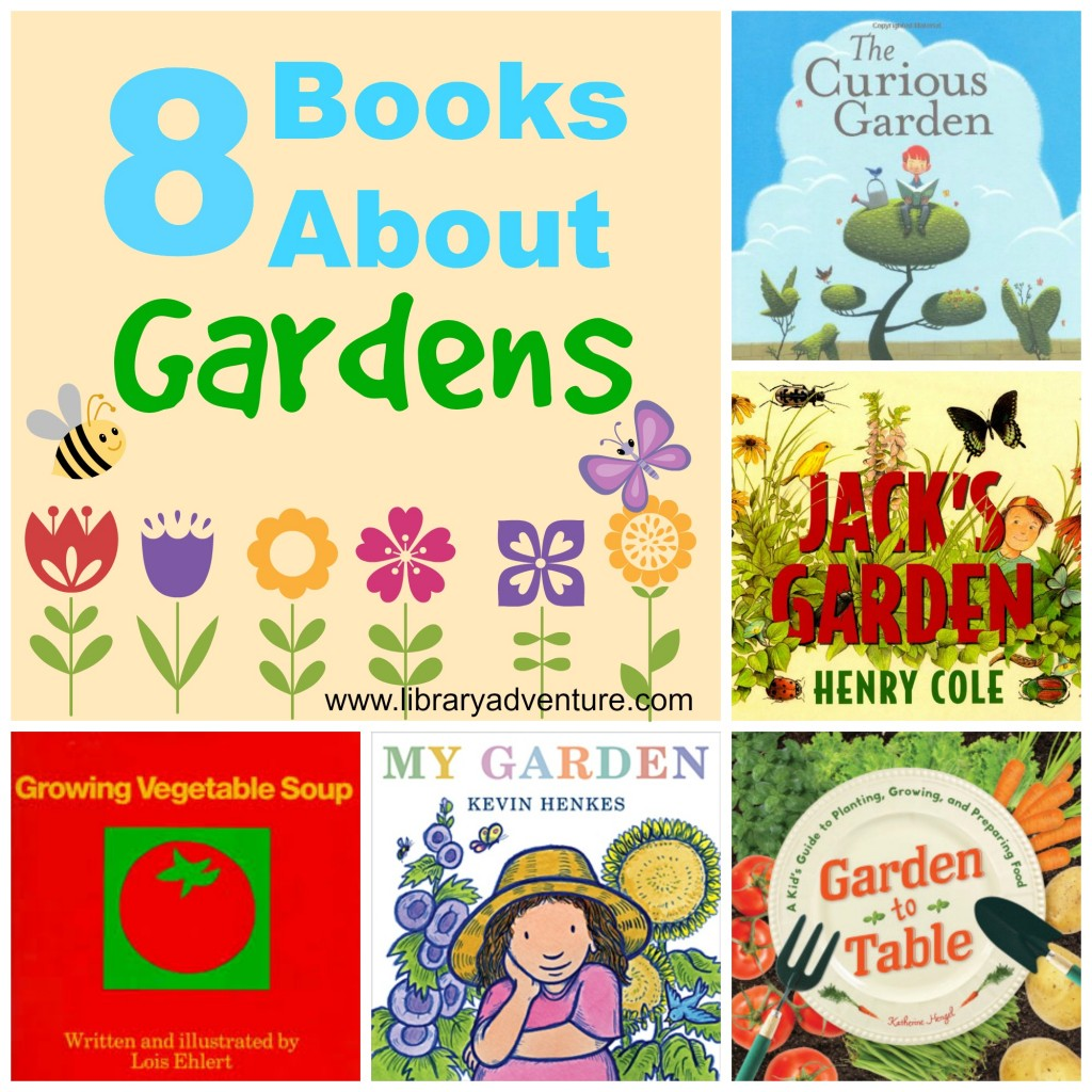 8 Books About Gardens on LibraryAdventure.com