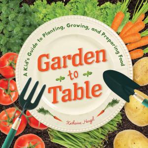Garden to Table