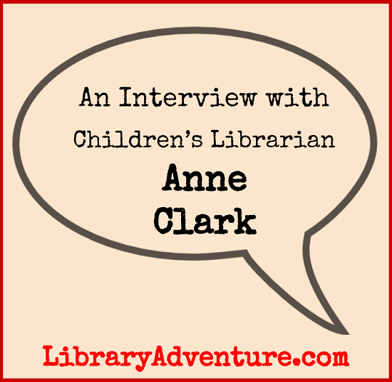 Meet Anne Clark, Department Head/Children's Librarian
