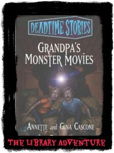 Deadtime Stories - Grandpa's Monster Movies (a Review) on LibraryAdventure.com