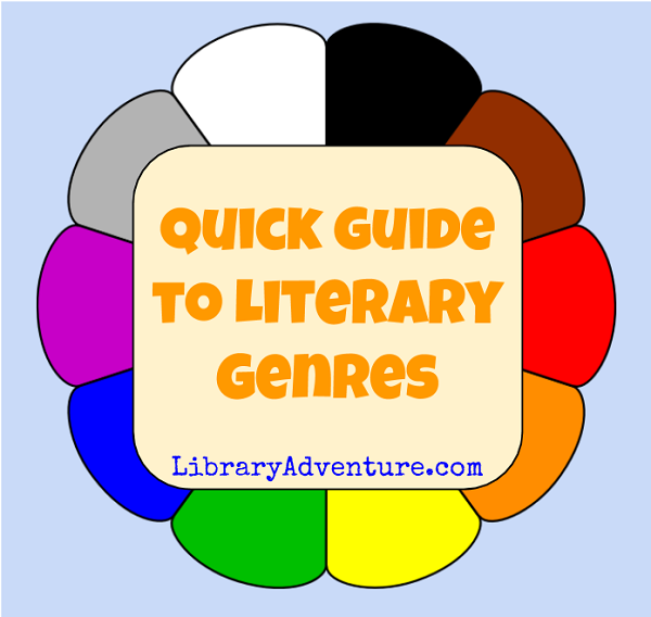 The Library Adventure's Quick Guide to Literary Genres
