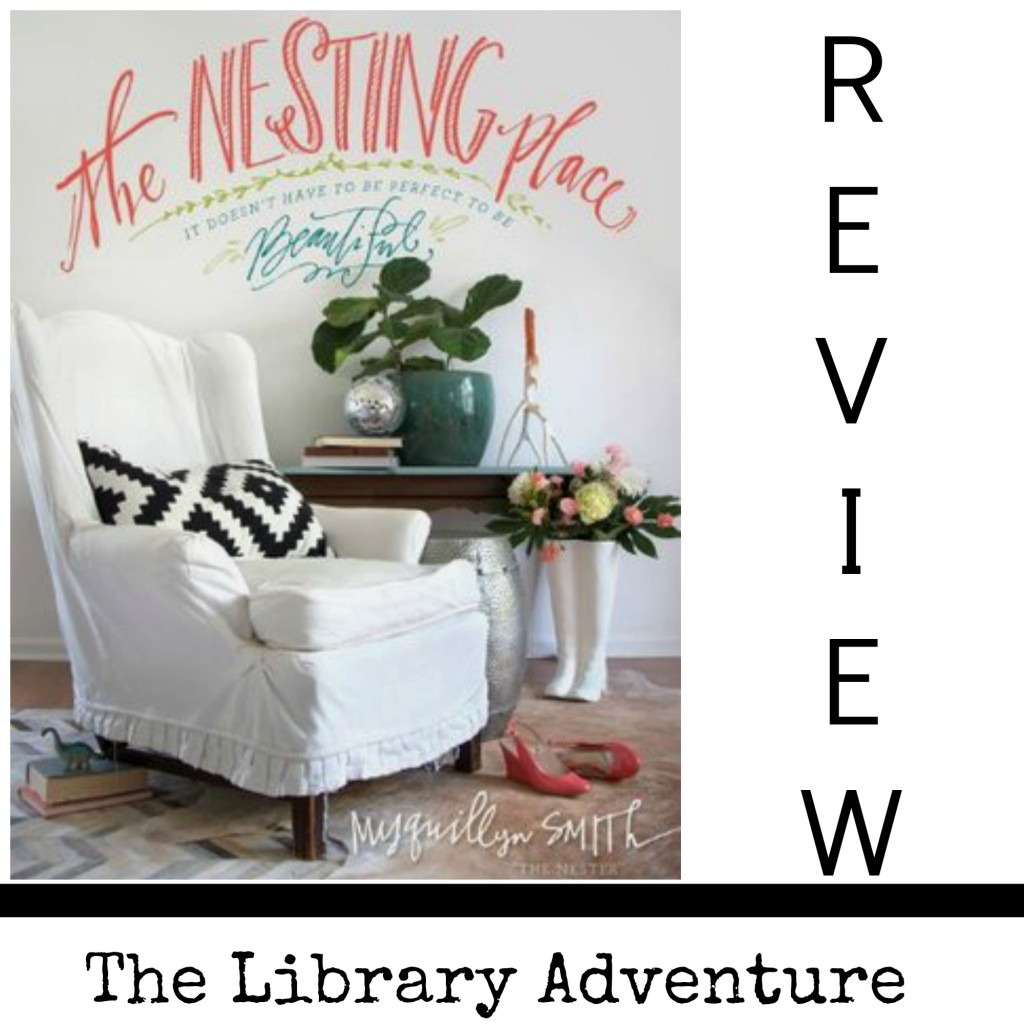 The Nesting Place (a Review) on LibraryAdventure.com