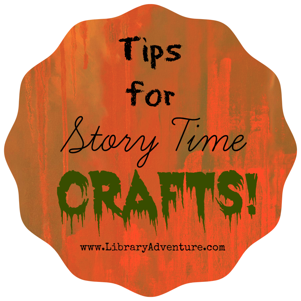 15 Tips for Story Time Crafts from LibraryAdventure.com
