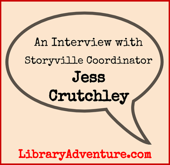 An Interview with Storyville Coordinator Jess Crutchley on LibraryAdventure.com