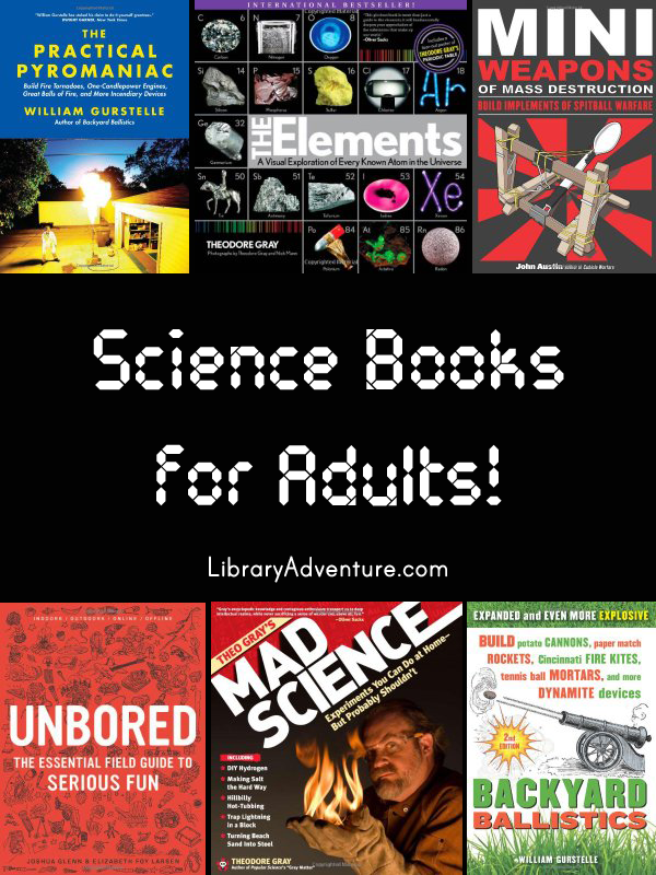 Science Books for Adults! - a summer reading book list from LibraryAdventure.com