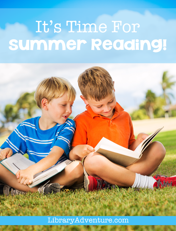 It's Time for Summer Reading!
