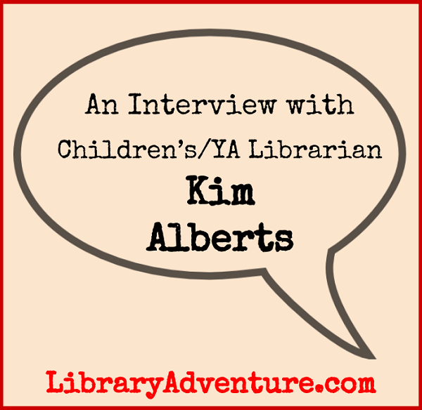 Meet Kim Alberts, Children's/YA Librarian