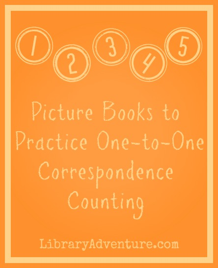 5 Picture Books to Practice One-to-One Correspondence Counting {LibraryAdventure.com} - useful books for preschoolers or kids with special needs
