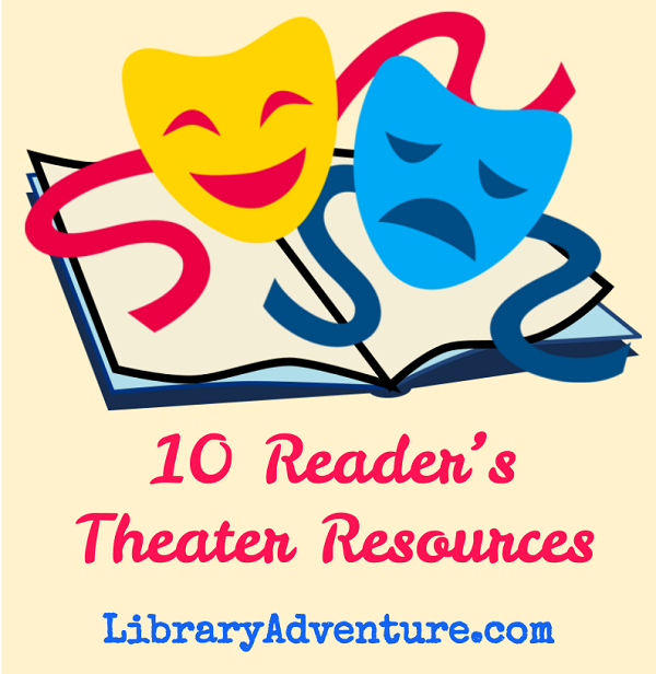 10 Reader's Theater Resources