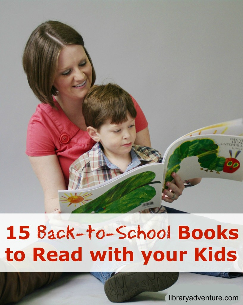 15 Back-to-School Books to Read with Your Kids